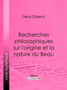 ebook: Recherches Philosophiques sur l'Origine et la Nature du Beau