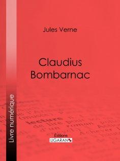 eBook: Claudius Bombarnac