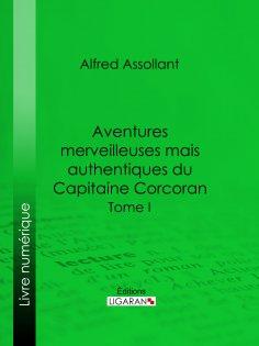 ebook: Aventures merveilleuses mais authentiques du Capitaine Corcoran