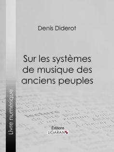 eBook: Sur les systèmes de musique des anciens peuples