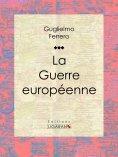 eBook: La Guerre européenne