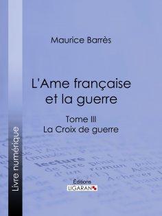 eBook: L'Ame française et la guerre