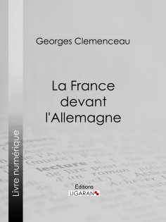 eBook: La France devant l'Allemagne