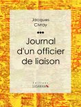 ebook: Journal d'un officier de liaison