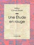eBook: Une Etude en rouge