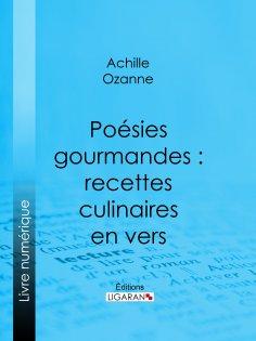 eBook: Poésies gourmandes : recettes culinaires en vers