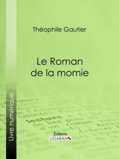 ebook: Le Roman de la momie