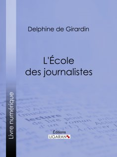 eBook: L'Ecole des journalistes