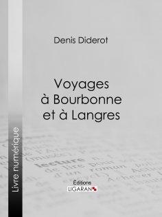 ebook: Voyages à Bourbonne et à Langres