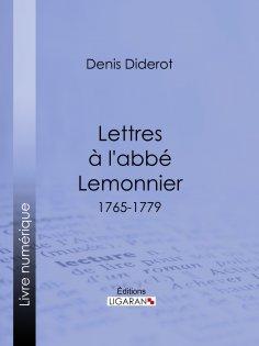 eBook: Lettres à l'abbé Lemonnier