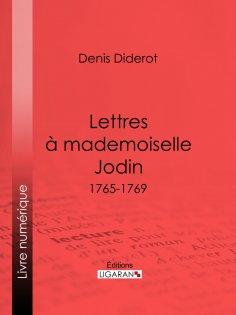 eBook: Lettres à Mademoiselle Jodin