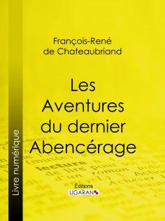 eBook: Les Aventures du dernier Abencérage