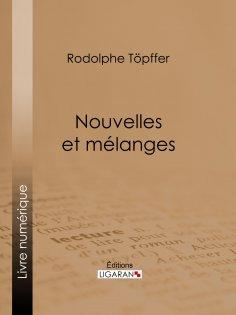 eBook: Nouvelles et mélanges