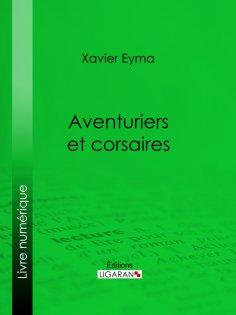 eBook: Aventuriers et corsaires