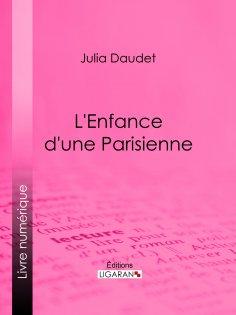 eBook: L'enfance d'une Parisienne