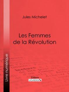 eBook: Les Femmes de la Révolution