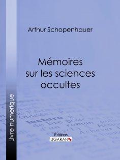 eBook: Mémoires sur les sciences occultes