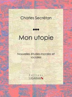eBook: Mon utopie