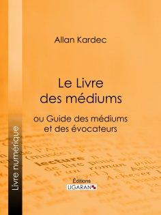 ebook: Le Livre des Médiums