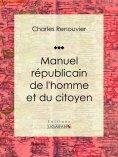 ebook: Manuel républicain de l'homme et du citoyen