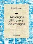 eBook: Mélanges d'histoire et de voyages