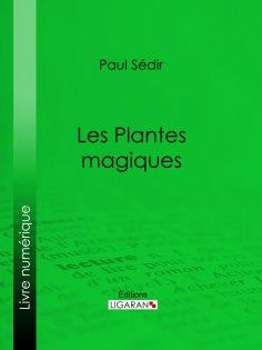 eBook: Les Plantes magiques