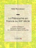 ebook: La Philosophie en France au XIXe siècle