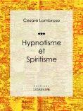 ebook: Hypnotisme et Spiritisme