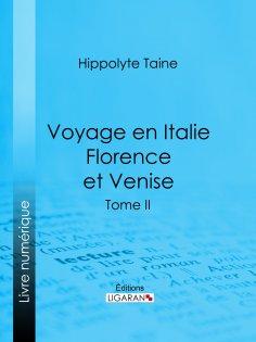 eBook: Voyage en Italie. Florence et Venise
