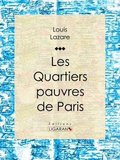 eBook: Les quartiers pauvres de Paris