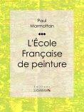 eBook: L'École Française de peinture
