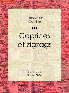 eBook: Caprices et zigzags