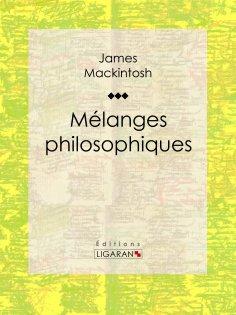 eBook: Mélanges philosophiques