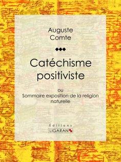 ebook: Catéchisme positiviste
