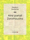 eBook: Ainsi parlait Zarathoustra