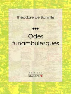 ebook: Odes funambulesques