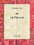 eBook: Le Fleuve