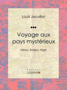 eBook: Voyage aux pays mystérieux