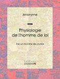 eBook: Physiologie de l'homme de loi