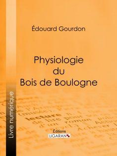 ebook: Physiologie du Bois de Boulogne