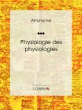 eBook: Physiologie des physiologies