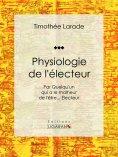 eBook: Physiologie de l'électeur