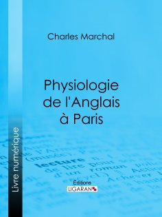 ebook: Physiologie de l'Anglais à Paris