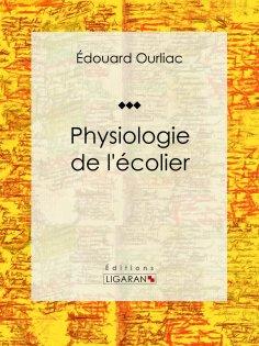 eBook: Physiologie de l'écolier