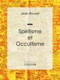 eBook: Spiritisme et Occultisme