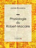 ebook: Physiologie du Robert-Macaire