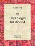 eBook: Physiologie du buveur