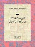 eBook: Physiologie de l'omnibus