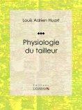 ebook: Physiologie du tailleur