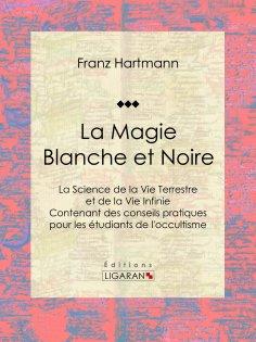 ebook: La Magie Blanche et Noire